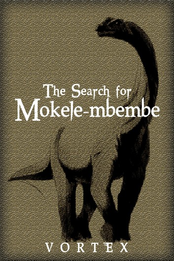 Vortex - The Search for Mokele-Mbembe