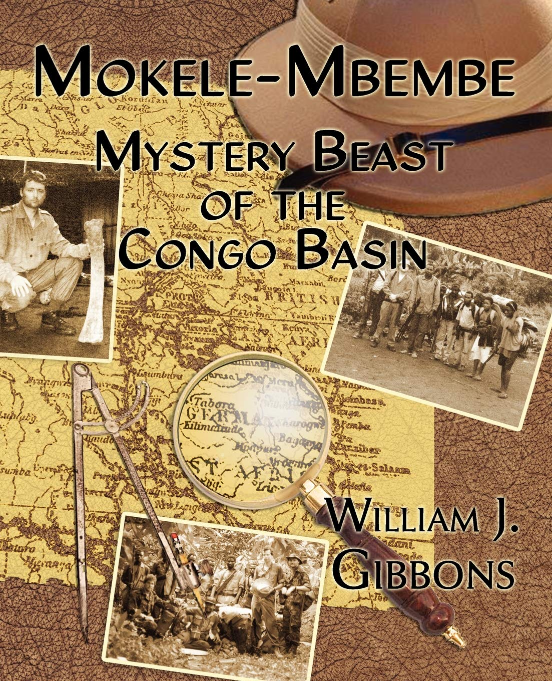 William J Gibbons - Mokele-Mbembe: Mystery Beast of the Congo Basin